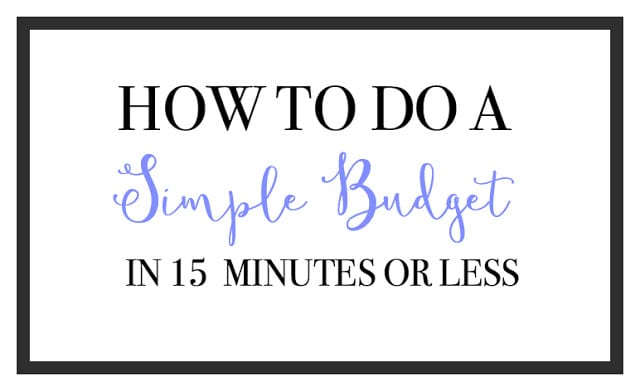 How To Do A Simple Budget In  Minutes Or Less  Bright On A Budget