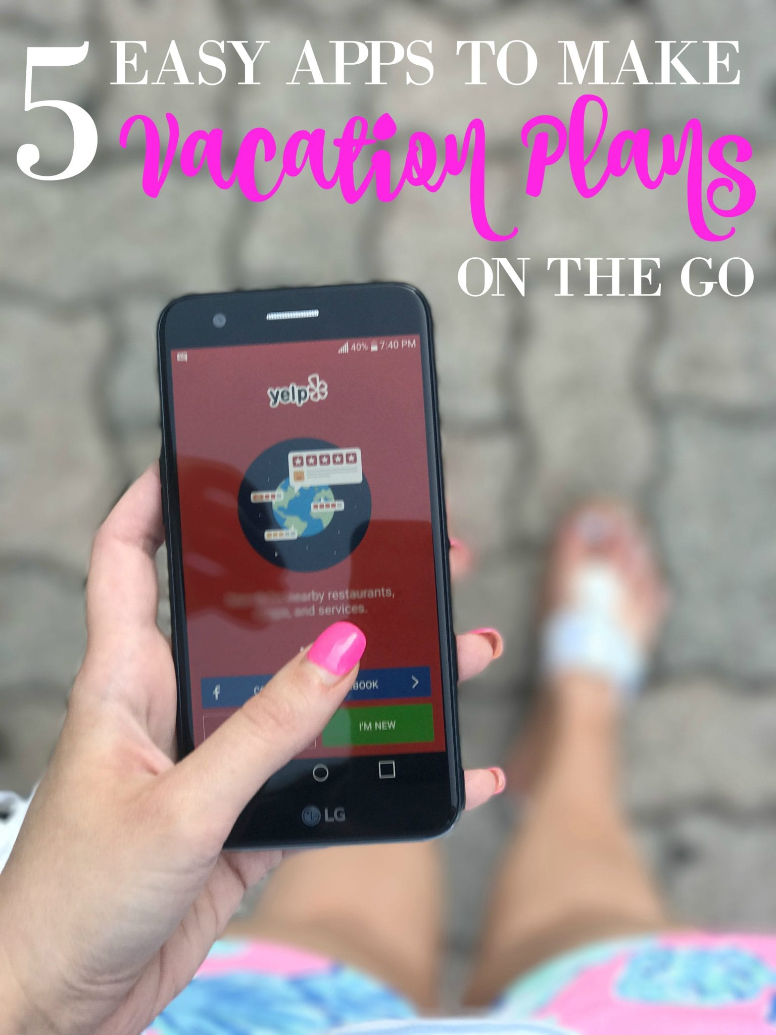 5 Easy Apps to Make Vacation Plans on the Go Walmart Family Mobile