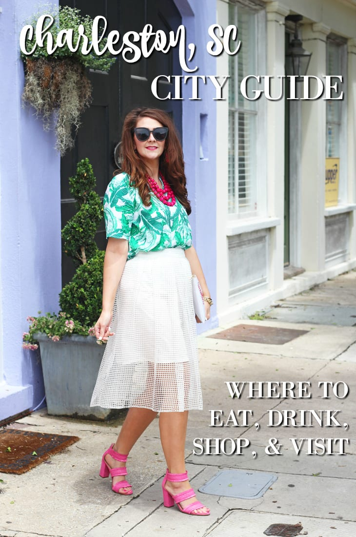 Quick and Easy Charleston City Guide--Where to Eat, Drink, Shop, and Visit in Charleston, SC