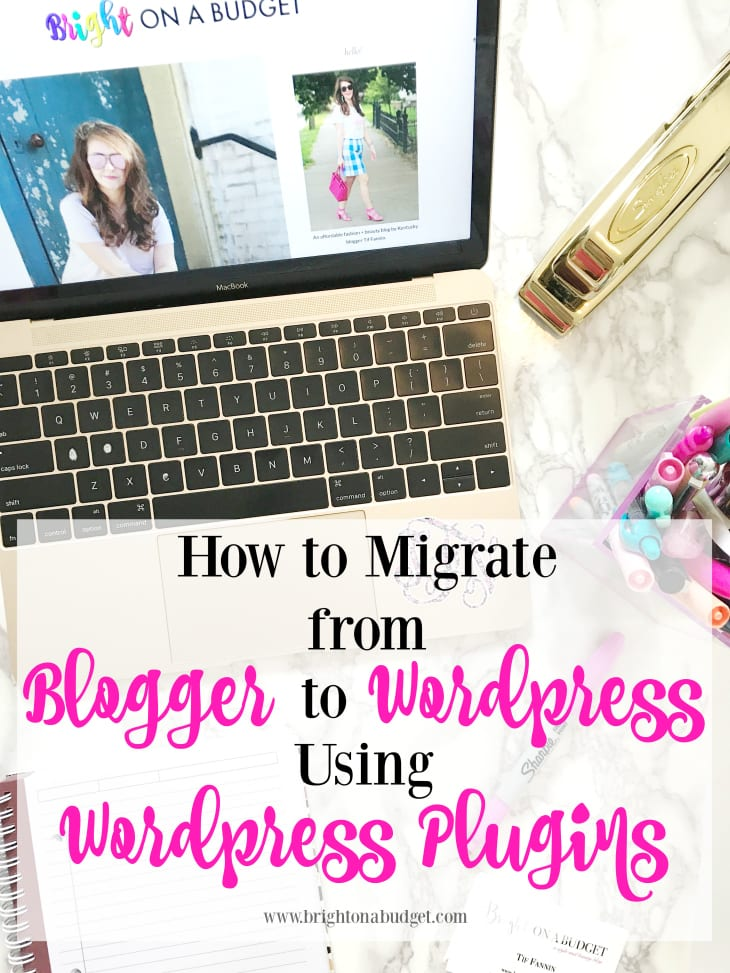 How to migrate from Blogger to Wordpress using Wordpress plugins